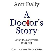 A Doctor's Story: Life in the early years of the NHS