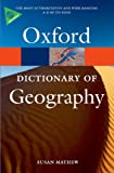 A Dictionary of Geography, Susan Mayhew, 019923180X