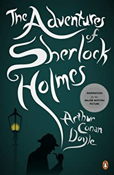 The Adventures of Sherlock Holmes by [Doyle, Arthur Conan]