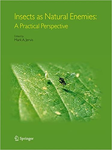 Insects as Natural Enemies: A Practical Perspective 9781402017346 Higher Education Textbooks at amazon