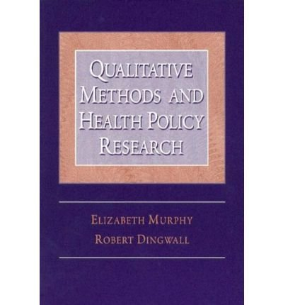 Download [(Qualitative Methods and Health Policy Research)] [Author: Elizabeth Murphy] published on (December, 2003) ebook