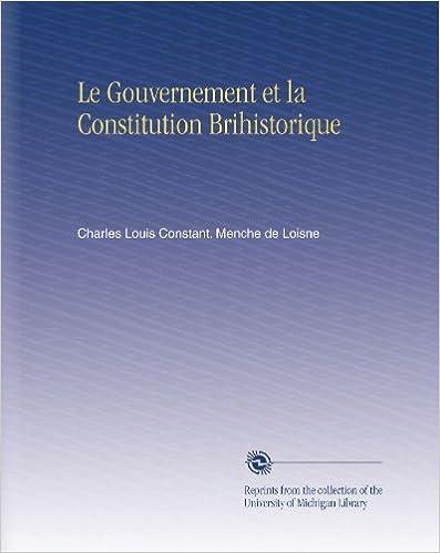 Le Gouvernement et la Constitution Brihistorique