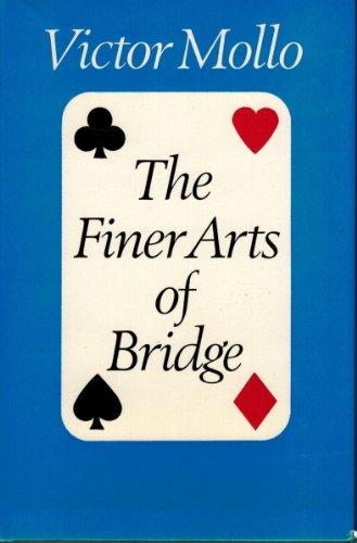 The Finer Arts of Bridge: A Textbook on Psychology
