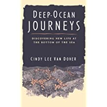 Deep Ocean Journeys: Discovering New Life At The Bottom Of The Sea
