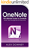OneNote: The Ultimate Guide To OneNote - Goals, Time Management & Productivity