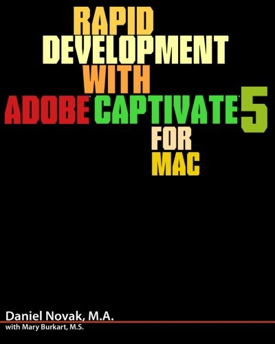 Rapid Development with Adobe Captivate 5 for Mac
