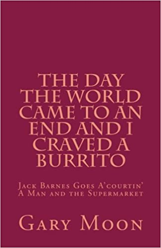 The Day the World Came to an End and I Craved a Burrito: Mr