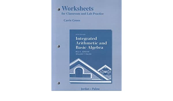 Worksheets for Classroom or Lab Practice for Integrated Arithmetic ...