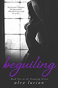 Beguiling (The Tempting Series Book 2) by [Lucian, Alex]