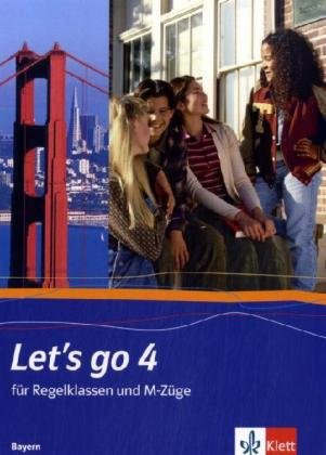 Let's go - Ausgabe Bayern / Teil 4 (4. Lehrjahr): Schülerbuch