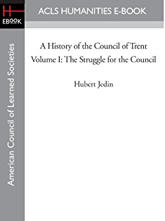 Trent what happened at the council kindle edition by john w o a history of the council of trent volume i the struggle for the council fandeluxe Gallery