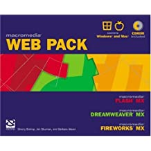 Macromedia Web Pack: Flash MX, Dreamweaver MX, and Fireworks MX (Professional Projects) by Sherry Bishop (2002-12-18)