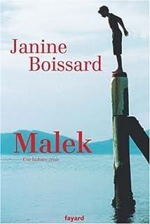 Malek : une histoire vraie, Boissard, Janine