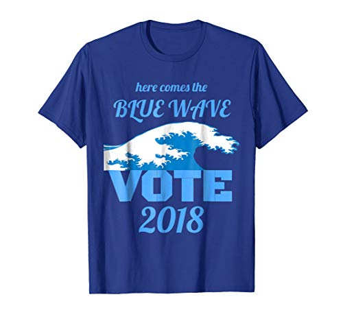 Here Comes the Blue Wave shirt