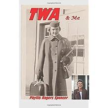 TWA & Me