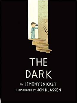 Image result for the dark by lemony snicket