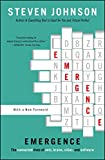 Emergence: The Connected Lives of