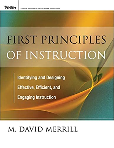 First Principles Of Instruction Merrill M David 9780470900406 Amazon Com Books