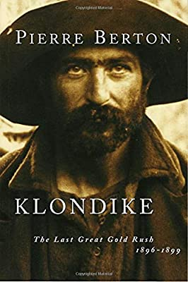 Klondike: The Last Great Gold Rush