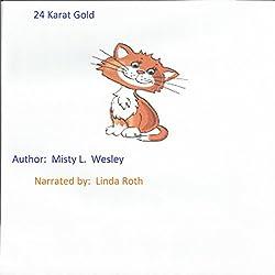 24 Karat Gold