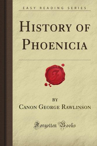 History of Phoenicia (Forgotten Books)
