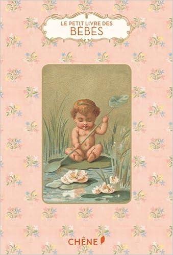 Téléchargement Le petit livre des bébés pdf