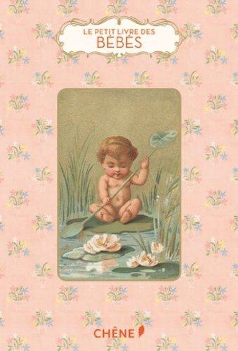 Le petit livre des bebes (French Edition)