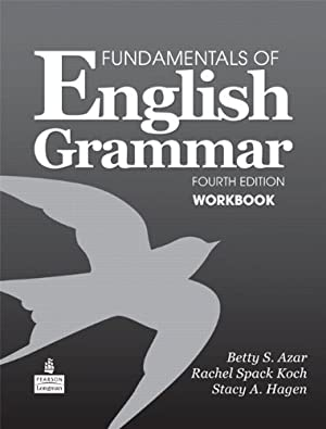 Fundamentals of English Grammar Workbook, 4th Edition