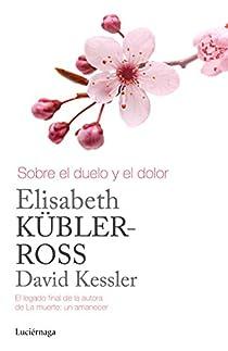 Sobre el duelo y el dolor par Kübler-Ross