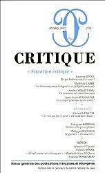 Critique, N° 778, mars 2012 : Situation critique