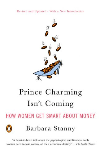 prince-charming-isn-t-coming-how-women-get-smart-about-money