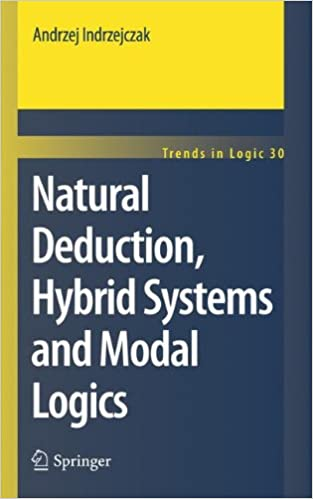 Book Natural Deduction, Hybrid Systems and Modal Logics (Trends in Logic)