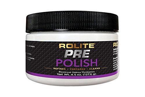 (Rolite Pre-Polish (4.5oz) for Heavily Oxidized, Stained, Discolored and Corroded - Aluminum, Brass, Bronze, Chrome, Copper, Nickel, Paint & Gel-Coated Fiberglass and Stainless Steel)