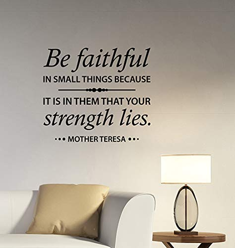 Be Faithful in Small Things Mother Teresa Quote