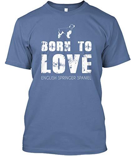 Born to Love English Springer Spaniel L - Denim Blue Tshirt - Hanes Tagless Tee