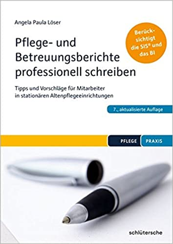Pflege- und Betreuungsberichte professionell schreiben ...
