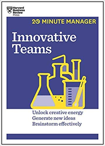 [By Harvard Business Review ] Innovative Teams (HBR 20-Minute Manager Series) (Paperback)【2018】by Harvard Business Review (Author) (Paperback)