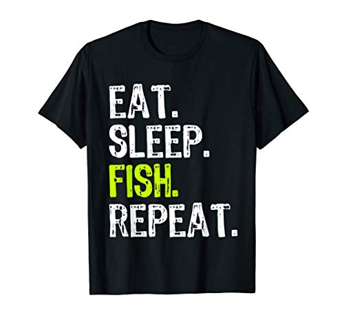 Eat Sleep Fish Repeat Fishing Gift - Eat T-shirt Fish