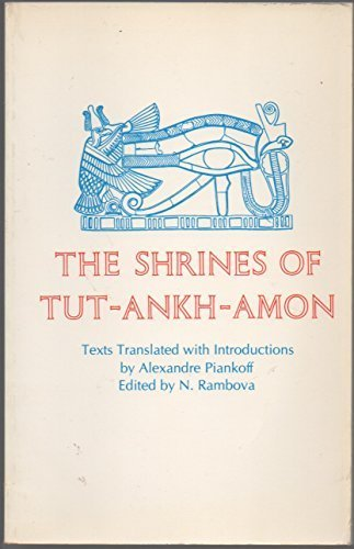Egyptian Religious Texts and Representations, Volume II: The Shrines of Tut-Ankh-Amon - Egyptian Shrine