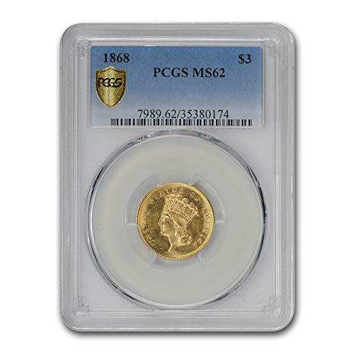 1868 $3 Gold Princess MS-62 PCGS $3 MS-62 PCGS