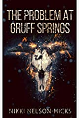 The Problem at Gruff Springs Paperback