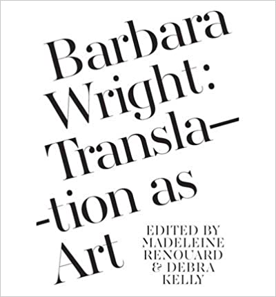Book Barbara Wright: Translation as Art- Common