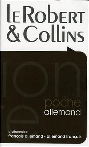 Livre gratuits en ligne Le Robert & Collins poche : Dictionnaire français allemand-allemand français pdf, epub ebook