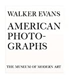 img - for Walker Evans: American Photographs: Seventy-Fifth Anniversary Edition book / textbook / text book