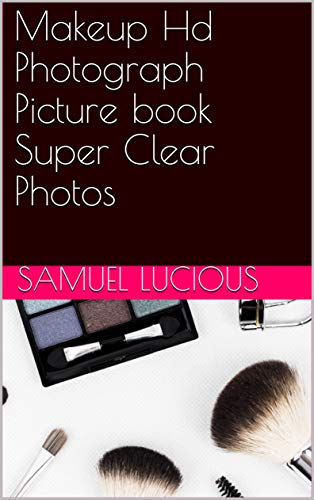 Makeup Hd Photograph Picture book Super Clear Photos (English Edition)