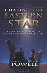 Chasing the Eastern Star: Adventures in Biblical Reader-Response Criticism