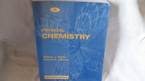 Solutions Manual to Accompany Physical Chemistry