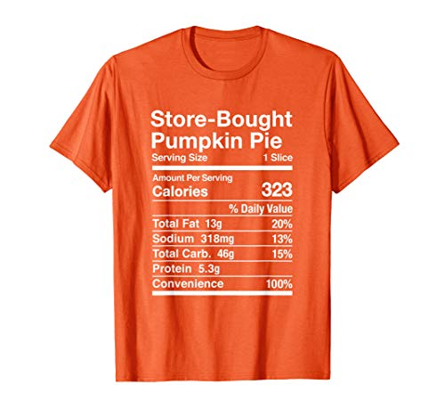 Pumpkin Pie Store-Bought Nutrition Facts Matching T-Shirt