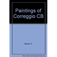 The Paintings of Correggio