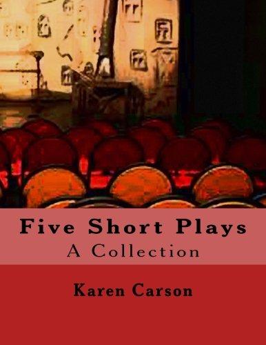 Read Online Five Short Plays: A Collection pdf epub